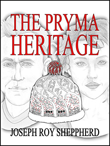 THE PRYMA HERITAGE: The Complete Trilogy of KINGDOM OF QUEENS, BRINGERS OF PEACE, and HEIR OF QUEENDOM (Precocious Youth Series) (English Edition)