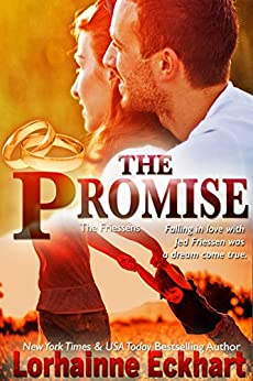 The Promise (The Friessens Book 3) by [Lorhainne Eckhart]