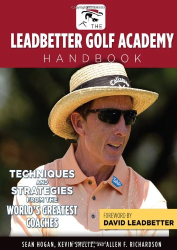 Image OfLeadbetter Golf Academy Handbook: Techniques And Strategies From The World's Greatest Coaches