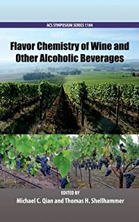 Flavor Chemistry of Wine and Other Alcoholic Beverages (ACS Symposium Series)