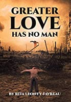 Greater Love Has No Man