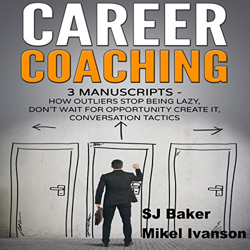 Career Coaching: 3 Manuscripts audiobook cover art