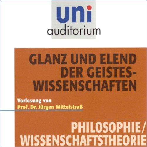 Glanz und Elend der Geisteswissenschaften (Uni-Auditorium) Titelbild