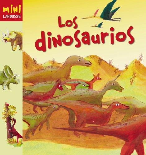 Los Dinosaurios (Larousse - Infantil / Juvenil - Castellano - A Partir...