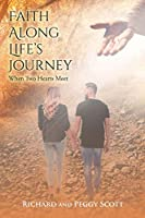 Faith Along Life's Journey: When Two Hearts Meet