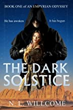 The Dark Solstice (Book 1 of The Empyria Scrolls) (Volume 1)