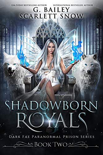 Shadowborn Royals (Dark Fae Paranormal Prison Series Book 2)
