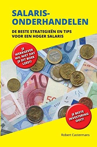 Salarisonderhandelen: de beste strategieën en tips voor een hoger salaris