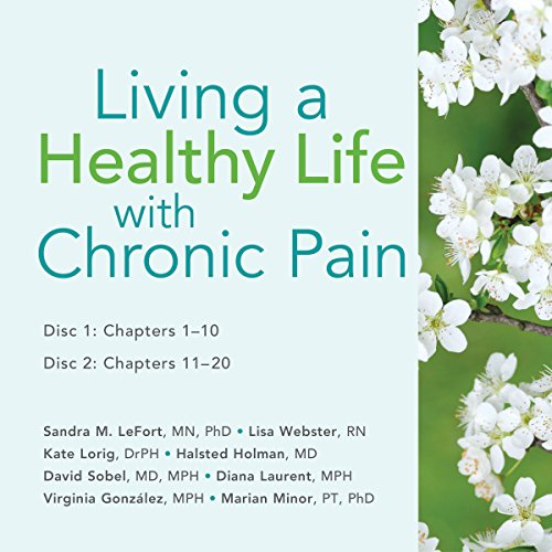 Living a Healthy Life with Chronic Pain audiobook cover art