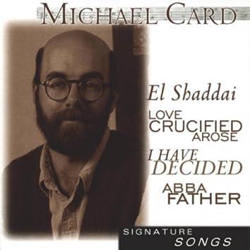 Signature Series:  Michael Card