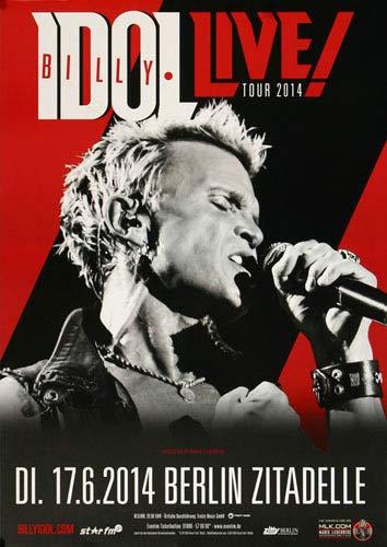 Billy Idol - Kings & Queens, Berlin 2014 » Konzertplakat/Premium Poster   Live Konzert Veranstaltung   DIN A1 «
