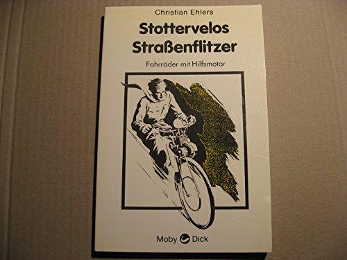Stottervelos, Straßenflitzer. Fahrräder mit Hilfsmotor
