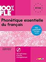 Phonetique essentielle du francais: Livre A1/A2 + CD MP3