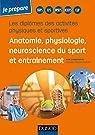 Diplômes des activités physiques et sportives-Anatomie, physiologie de l'ex par Martin-Krumm