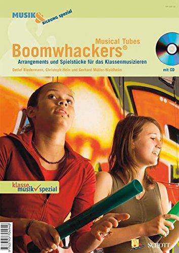 Boomwhackers Musical Tubes - Arrangements und Spielstücke für das Klassenmusizieren, (inkl. CD)