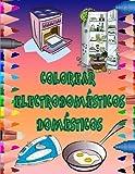 COLOREAR ELECTRODOMÉSTICOS DOMÉSTICOS: Molde para colorear, reloj, batidora, plancha, tostadora...