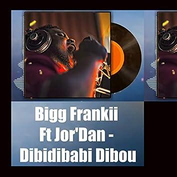 Dibidibabi Dibou (feat. Jor'Dan)