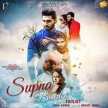 Supna Banke - Single