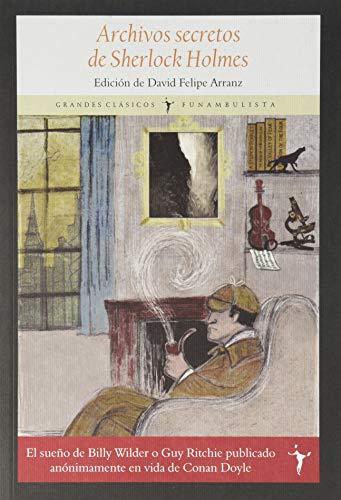 Archivos secretos de Sherlock Holmes (Grandes Clásicos)