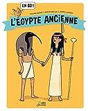 L'Egypte ancienne en BD ! (Bulles d'histoire) (French Edition)