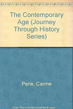 Library Binding The Contemporary Age (Journey Through History Series) (English and Spanish Edition) Book