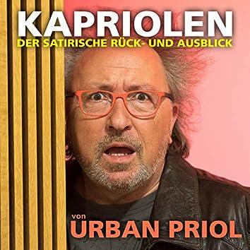 Kapriolen - Der satirische Rück- und Ausblick von Urban Priol (Live)