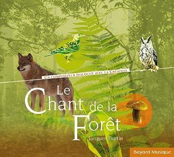 Le chant de la forêt - Un compositeur dialogue avec la création