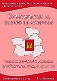 Oposiciones al Cuerpo de Maestros - Temario Educación Primaria Castilla-La Mancha: Volumen 1: Resúmenes del Tema 01 al 07