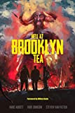 Hell At Brooklyn Tea: The Sequel To Hell At The Way Station (Raise Some Hell Book 2) (English Edition)
