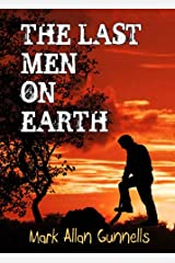 The Last Men on Earth Kindle Edition