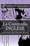 La Commedia Inglese: English Plays of the Commedia dell'Arte