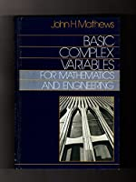 Basic complex variables for mathematics and engineering 0205071708 Book Cover