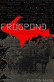Frogpond: A Farmboy's Upper Peninsula Memoirs