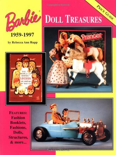 Barbie Doll Treasures by Rebecca Ann Rupp (1997-12-01)