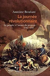 La journée révolutionnaire par Antoine Boulant