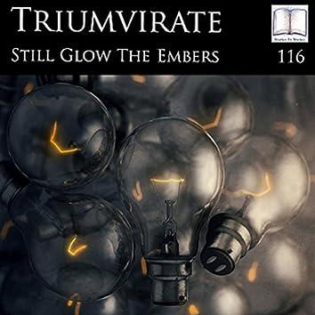 Still Glow The Embers