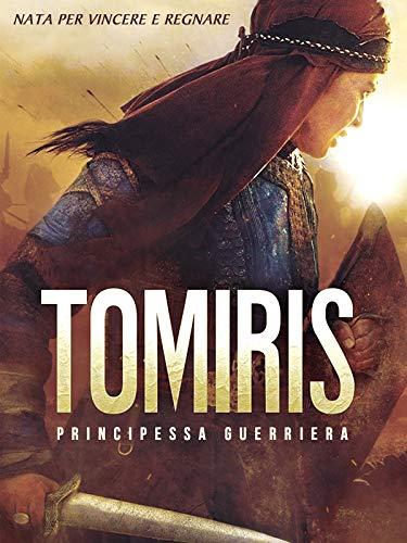 Tomiris - La Principessa Guerriera