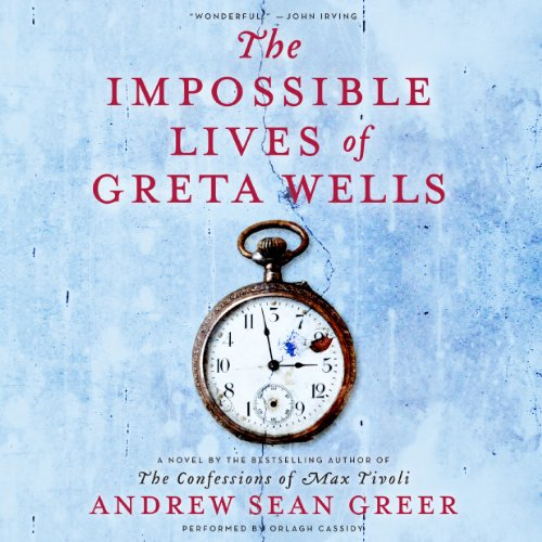 The Impossible Lives of Greta Wells audiobook cover art