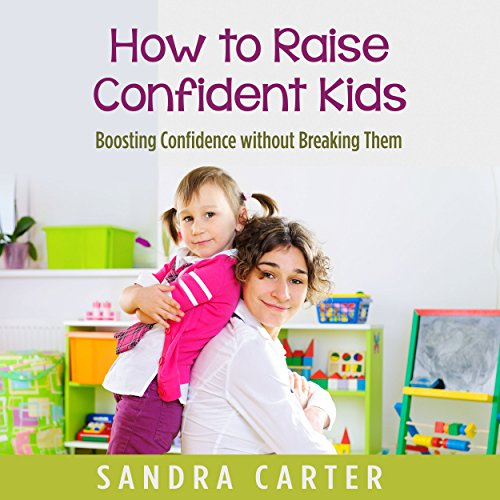 How to Raise Confident Kids cover art