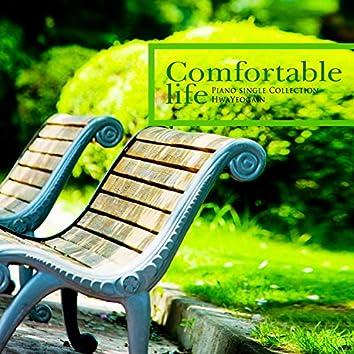 A comfortable life