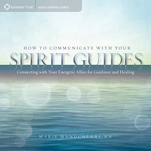 How to Communicate with Your Spirit Guides audiobook cover art