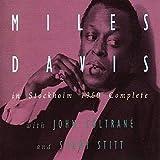 In Stockholm 1960 Complete von Miles Davis & John Coltrane