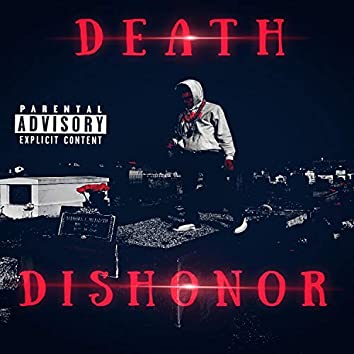 Death Over Dishonor