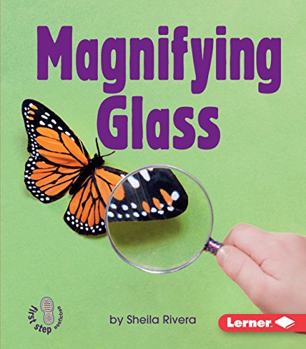 Magnifying Glass (First Step Nonfiction -- Simple Tools)
