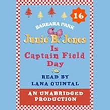 Junie B. Jones Is Captain Field Day: Junie B.Jones #16