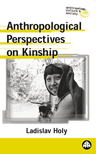 Anthropological Perspectives on Kinship (Anthropology, Culture and Society)