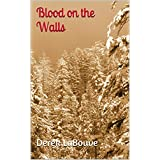 Blood on the Walls (Dreamers Corner: The Cazzet Multiverse Book 10) (English Edition)