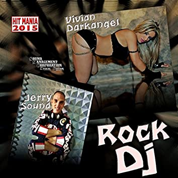 Rock DJ (feat. Jerry Sound) [Hit Mania 2015]