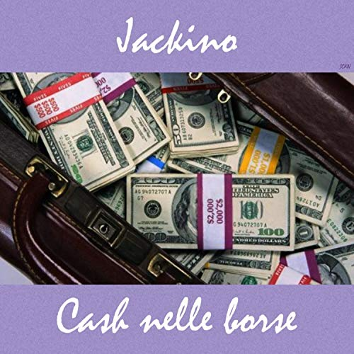 Cash Nelle Borse 2018 [Explicit]
