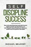 Self - Discipline Success